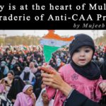 Empathy is at the heart of Multi-Faith Camaraderie of Anti-CAA Protests