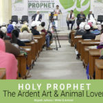 Holy Prophet- The Ardent Art & Animal Lover: Jaihoon