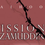 Mission Nizamuddin (The Twitter-based Micro-Travelogue) by Jaihoon