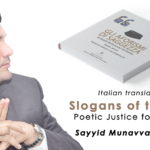 SLOGANS Italian Translation- Poetic Justice for My father: Sayyid Munavvarali Shihab